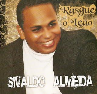 Sivaldo Almeida - Rasgue o Leão - 2010