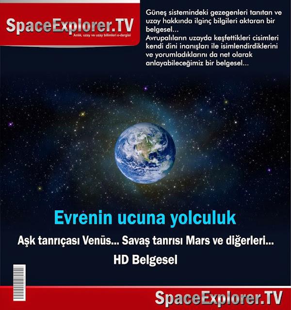 ay, Belgeseller, Evren, Evrende yalnız mıyız?, Evrenin ucuna yolculuk, güneş sistemi, Kainat, Kuyruklu yıldızlar, mars, Uzayda hayat var mı?, venüs, videolar,