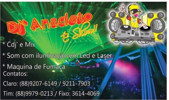 DJ ANACLETO É SHOW - (88) 3614 4069