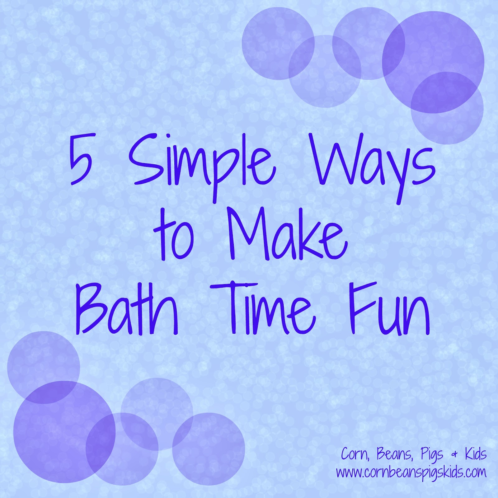 5 Simple Ways to Make Bath Time Fun