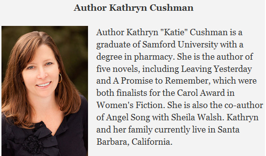 Kathryn Cushman is the author of Chasing Hope, Leaving Yesterday, A Promise to Remember