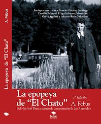 """La epopeya de """" El Chato"""""""