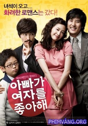 Ông Bố Xinh Đẹp - Daddy Likes Woman (2010)