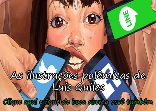 AS ILUSTRAÇÕES POLÊMICAS DE LUIS QUILES