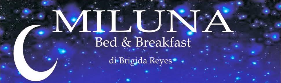 Miluna bed and breakfast