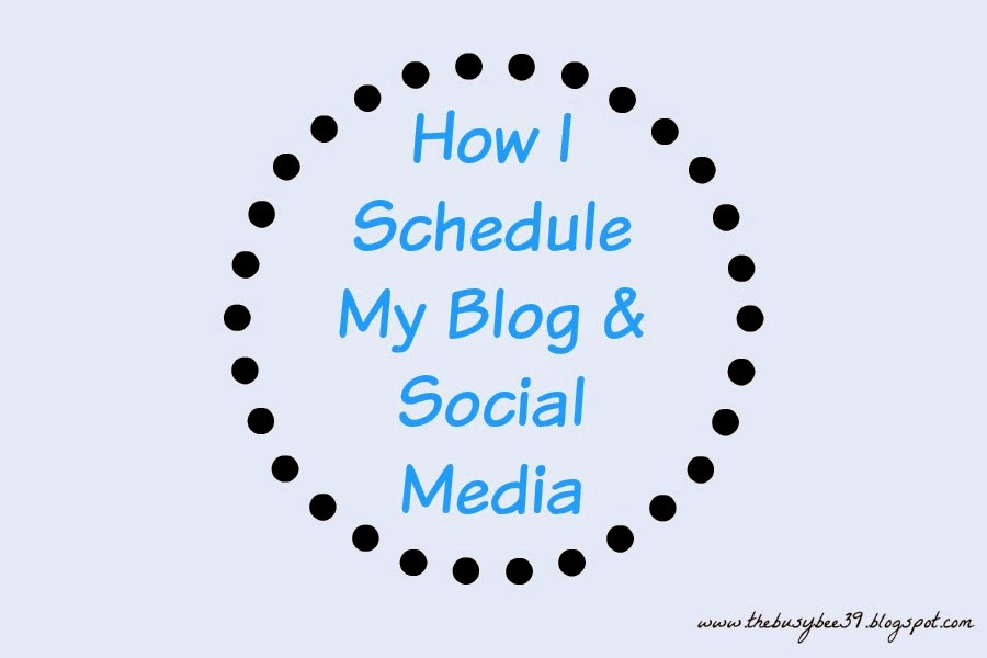How-I-Schedule-My-Blog-Posts-And-Social-Media
