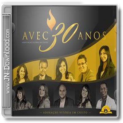 Associação Vitória em Cristo - (AVC) 30 Anos 2012