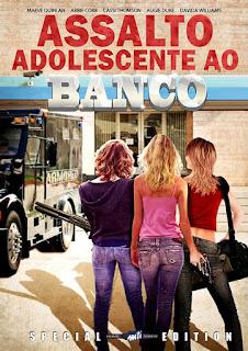 Assistir Assalto Adolescente ao Banco Dublado Online HD