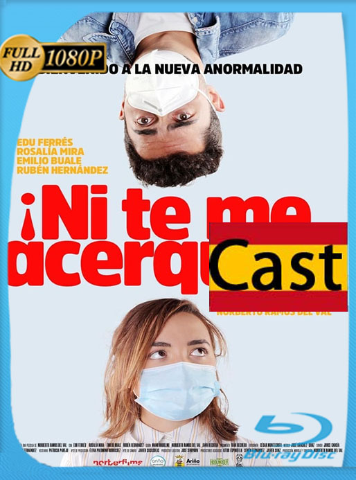 Ni te me Acerques (2020) HD 1080p Castellano [GoogleDrive] [tomyly]