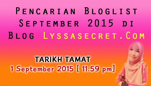 Pencarian Bloglist September 2015 di Blog Lyssasecret.Com