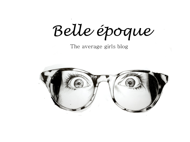 Belle époque- The average girls blog