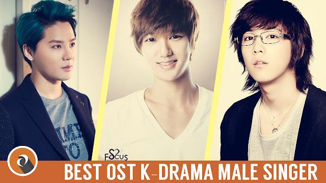 Inilah Penyanyi OST [Original Soundtrack] K-Drama Cowok Terbaik – Best OST K-Drama Male Singer