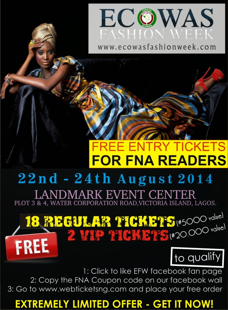 GET A FREE VIP / STANDARD TICKET TO THE ECOWAS FASHION WEEK 2014
