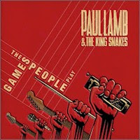 Paul Lamb and the King Snakes - The Games People Play