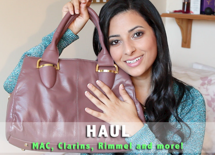 Haul: MAC, Clarins, Rimmel and more! (VIDEO) | Le Beauty Girl