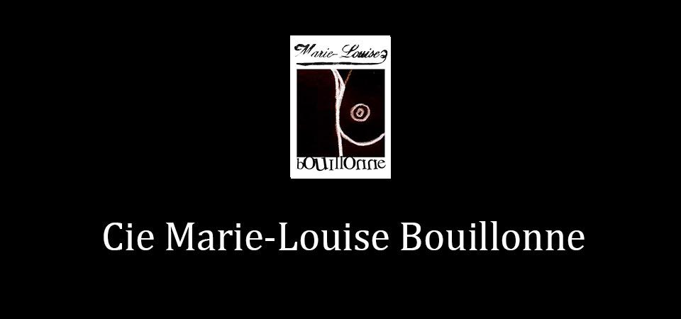 Cie Marie-Louise Bouillonne