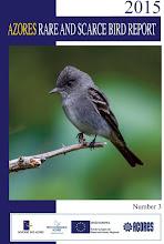 THE AZORES RARE AND SCARCE BIRD REPORT 2015