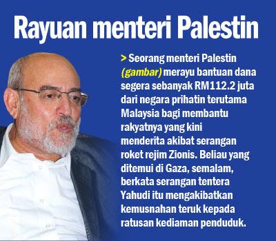 Rayuan menteri Palestin, memerlukan dana RM 112.2 Juta,