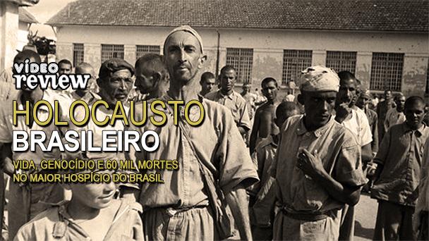 Resenha do livro Holocausto Brasileiro
