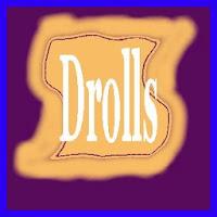 drolls