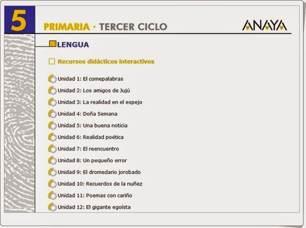 http://recursoseducativosdeprimaria.blogspot.com/2014/05/recursos-interactivos-anaya-lengua.html