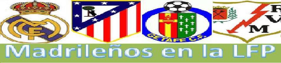 Madrileños en la LFP