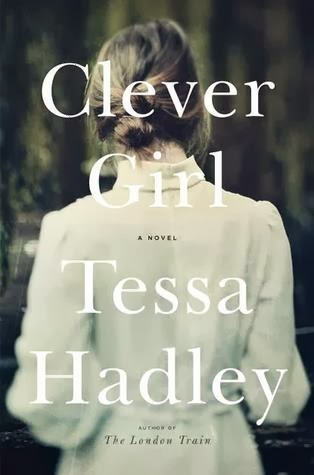 Clever Girl, Tessa Hadley