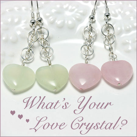 What's Your Love Crystal? Valentine Heart Crystal Gemstone Jewelry by Crystal Allure Beaded Jewelry Creations