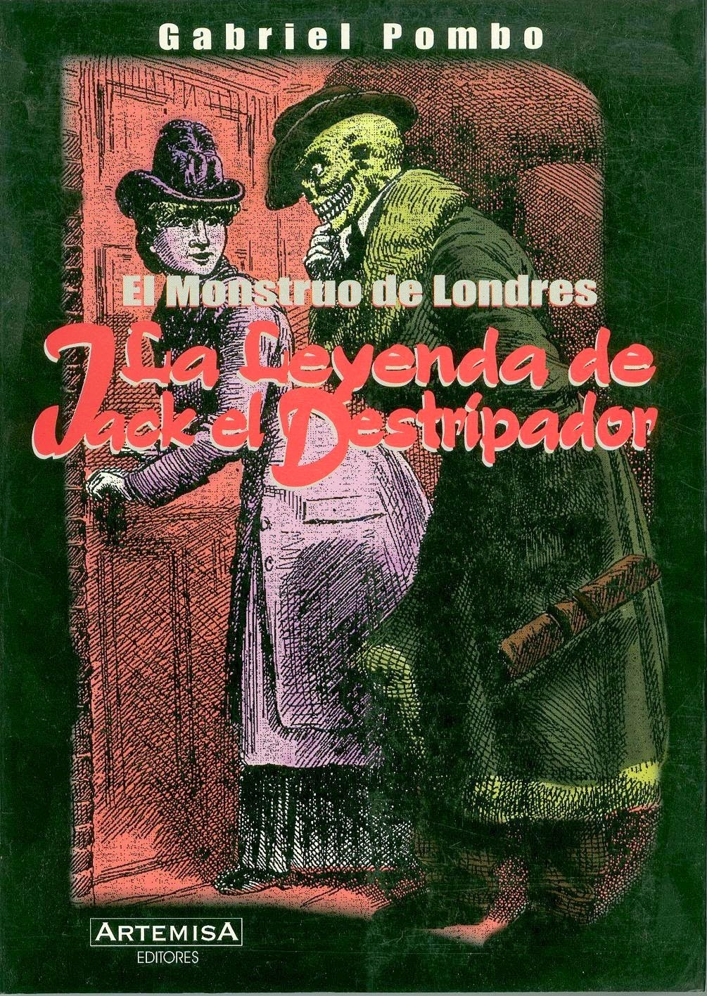 "COMPRAR EN BUENOS AIRES. ""El Monstruo De Londres. Jack El Destripador"".- Dr. Grabiel Pombo"