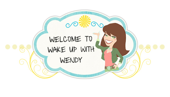 wake up with wendy