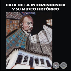 CASA DE LA INDEPENDENCIA