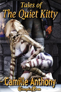 Tales of the Quiet Kitty by Camille Anthony