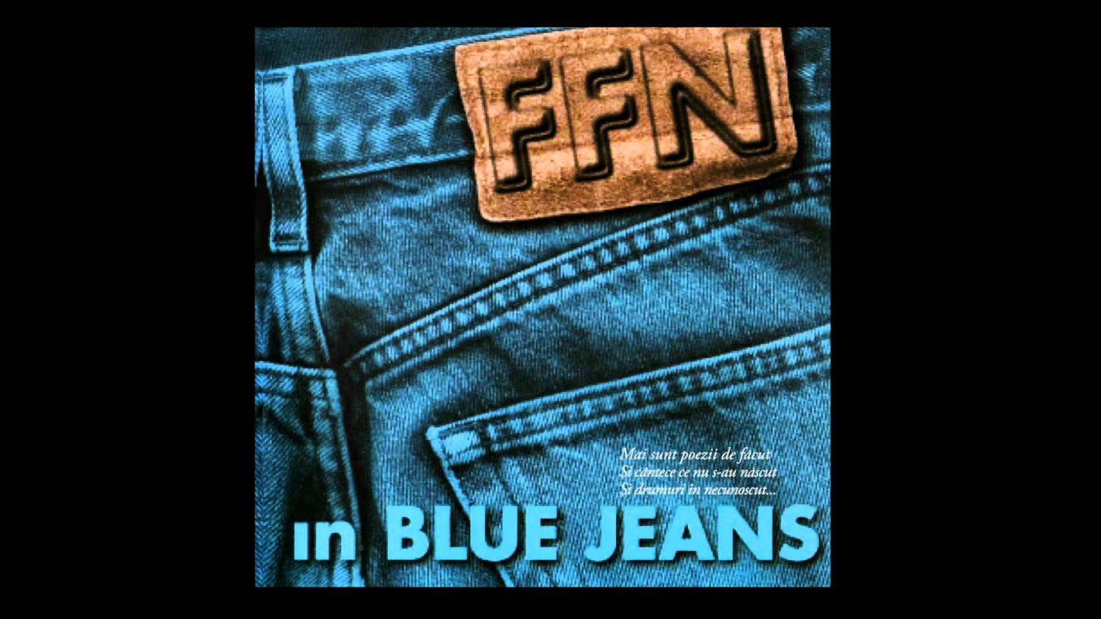 FFN- În Blue Jeans, șapte ani de la lansare