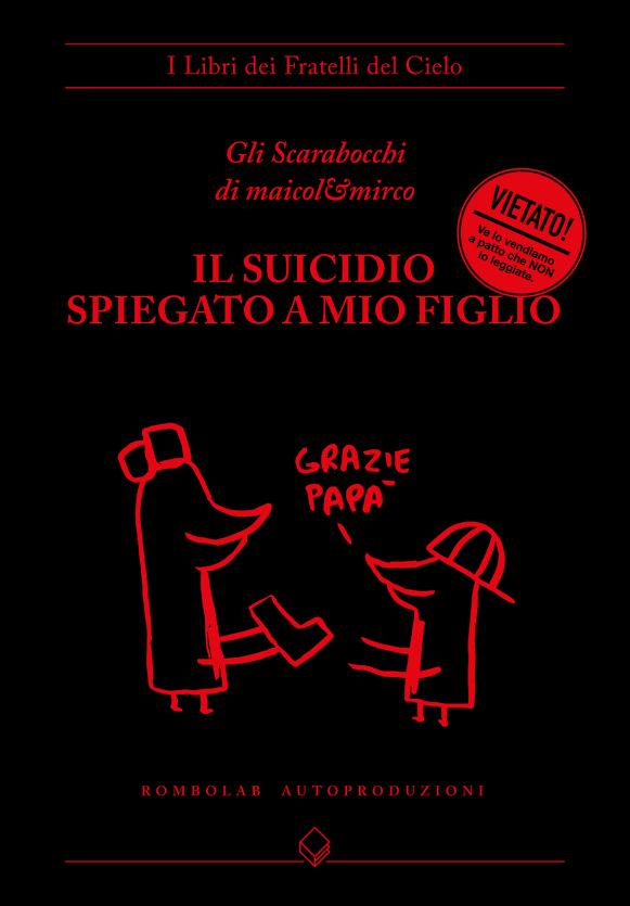 """CLICCA E COMPRA SUBITO """"IL SUICIDIO SPIEGATO A MIO FIGLIO"""""""