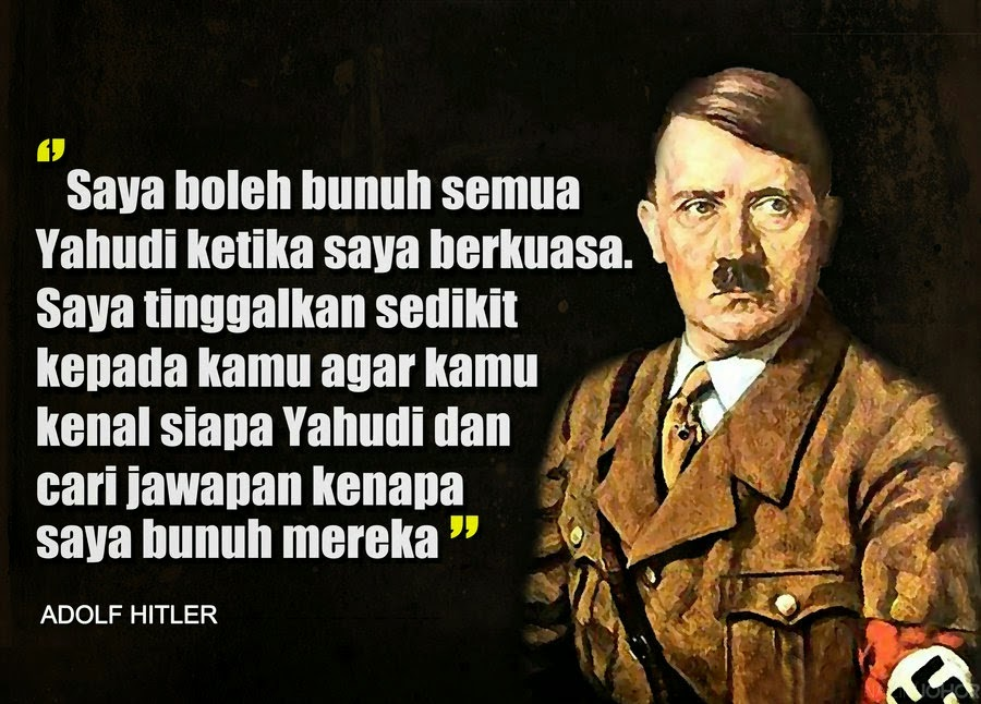 Kata kata Hitler Ada Kebenarannya Tentang Yahudi Laknatullah
