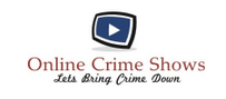 Online Crime Shows | Online Crime And Horror Shows Gallery
