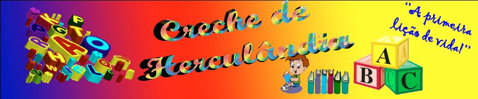 CRECHE DE HERCULÂNDIA