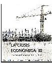 La crisis económica. III