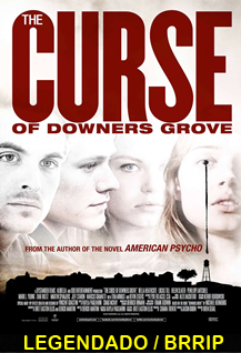 Assistir The Curse of Downers Grove Legendado 2015