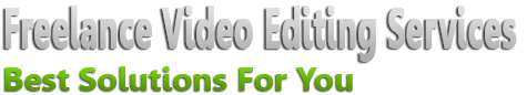 Freelance Video Editing and Graphics Designing