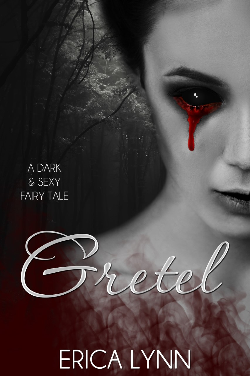 Gretel - A Dark & Sexy Fairy Tale
