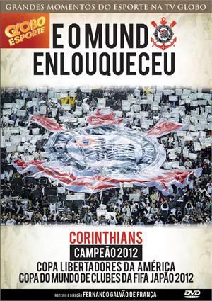 Corinthians: E o Mundo Enlouqueceu DVDRip XviD Nacional