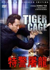 Đặc Cảnh Đồ Long - Tiger Cage
