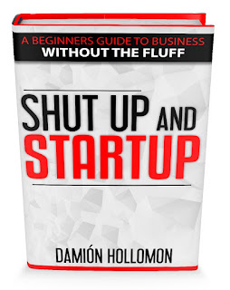 Shut Up and Startup by Damion Hollomon and Reyna Carrasco