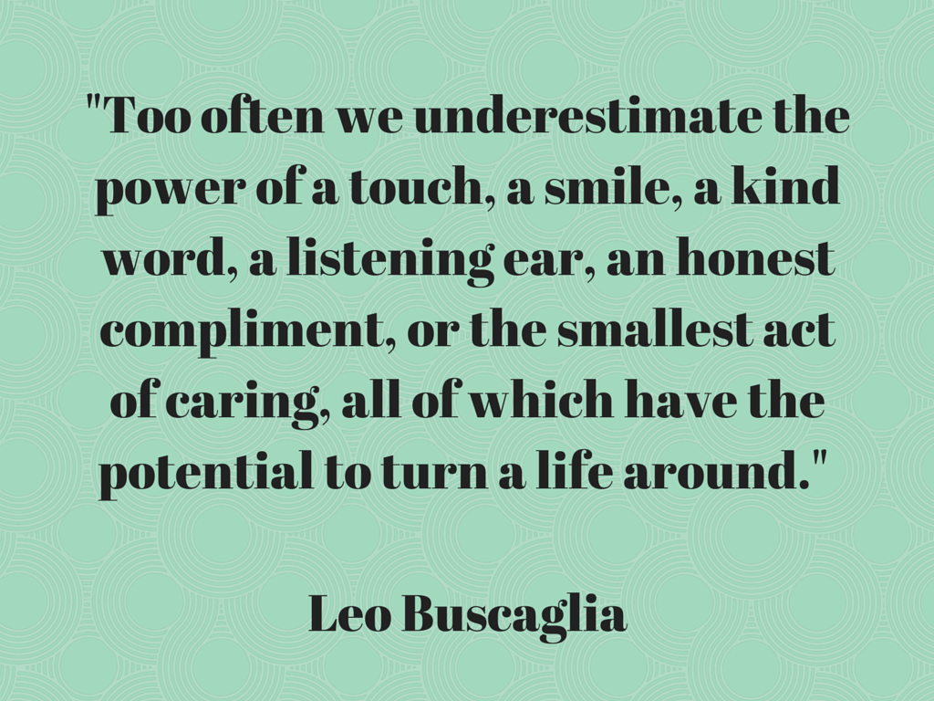 Project Soiree, Quote, Leo Buscaglia
