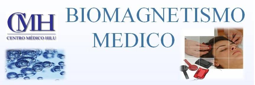 SESIONES DE BIOMAGNETISMO MEDICO CENTRO MEDICO HILU