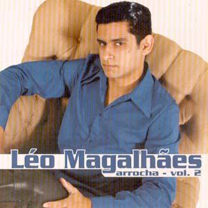 L�o Magalh�es - Arrocha Vol.2