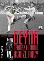 """Okładka książki """"Deyna. Geniusz futbolu, książę nocy"""""""