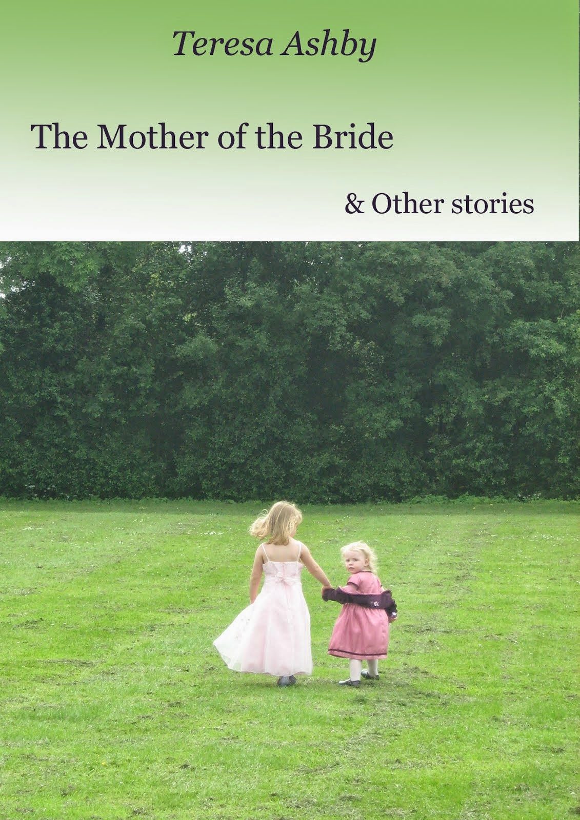 The Mother of the Bride & Other Stories - Kindle