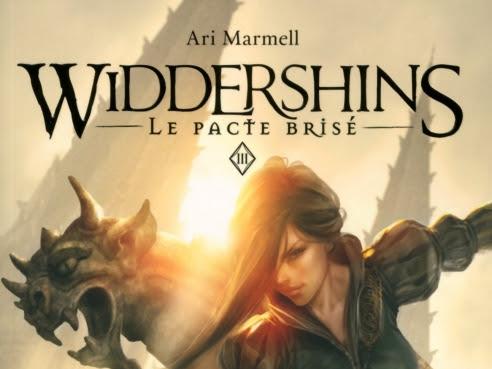 Widdershins, tome 3 : Le pacte brisé de Ari Marmell